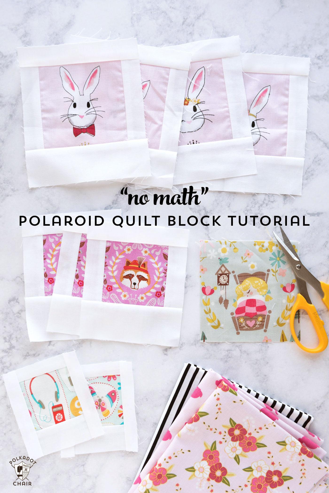 "How to make ""No Math"" Polaroid Quilt Blocks"