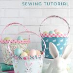 Easter Basket Sewing Pattern