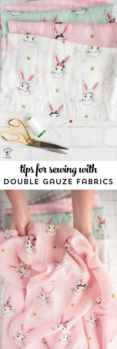 Tips For Sewing With Double Gauze Fabrics The Polka Dot