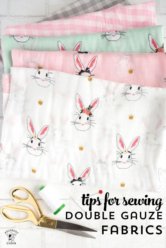 Tips for sewing with double gauze fabrics and double gauze fabric project ideas and care guidelines