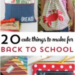 20 Cute Things to Make for Back to School