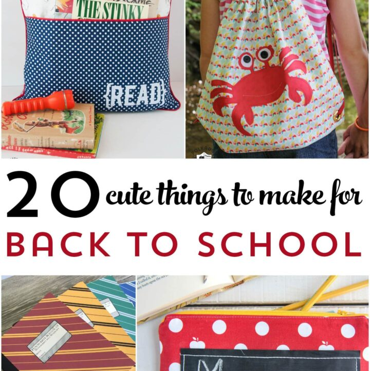 More than 25 Cute things to make for Back to School - from backpacks to lunch boxes, notebooks and more!