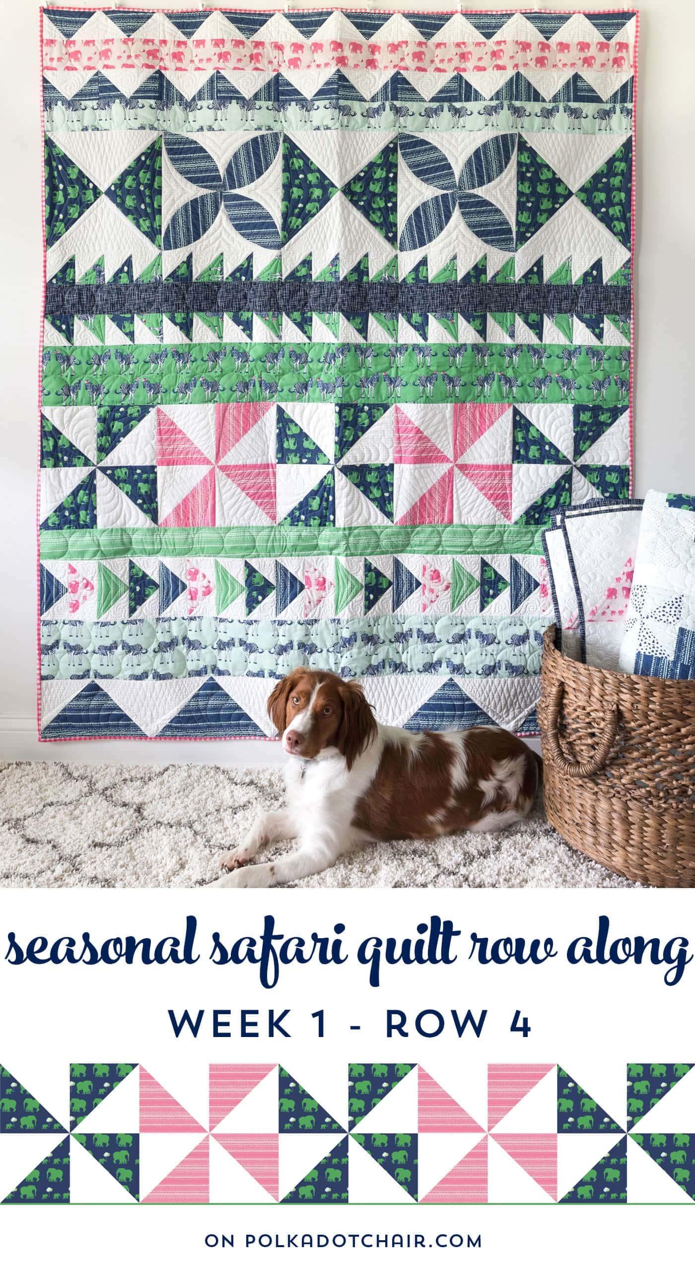 Seasonal Safari Quilt Row Along Row 4
