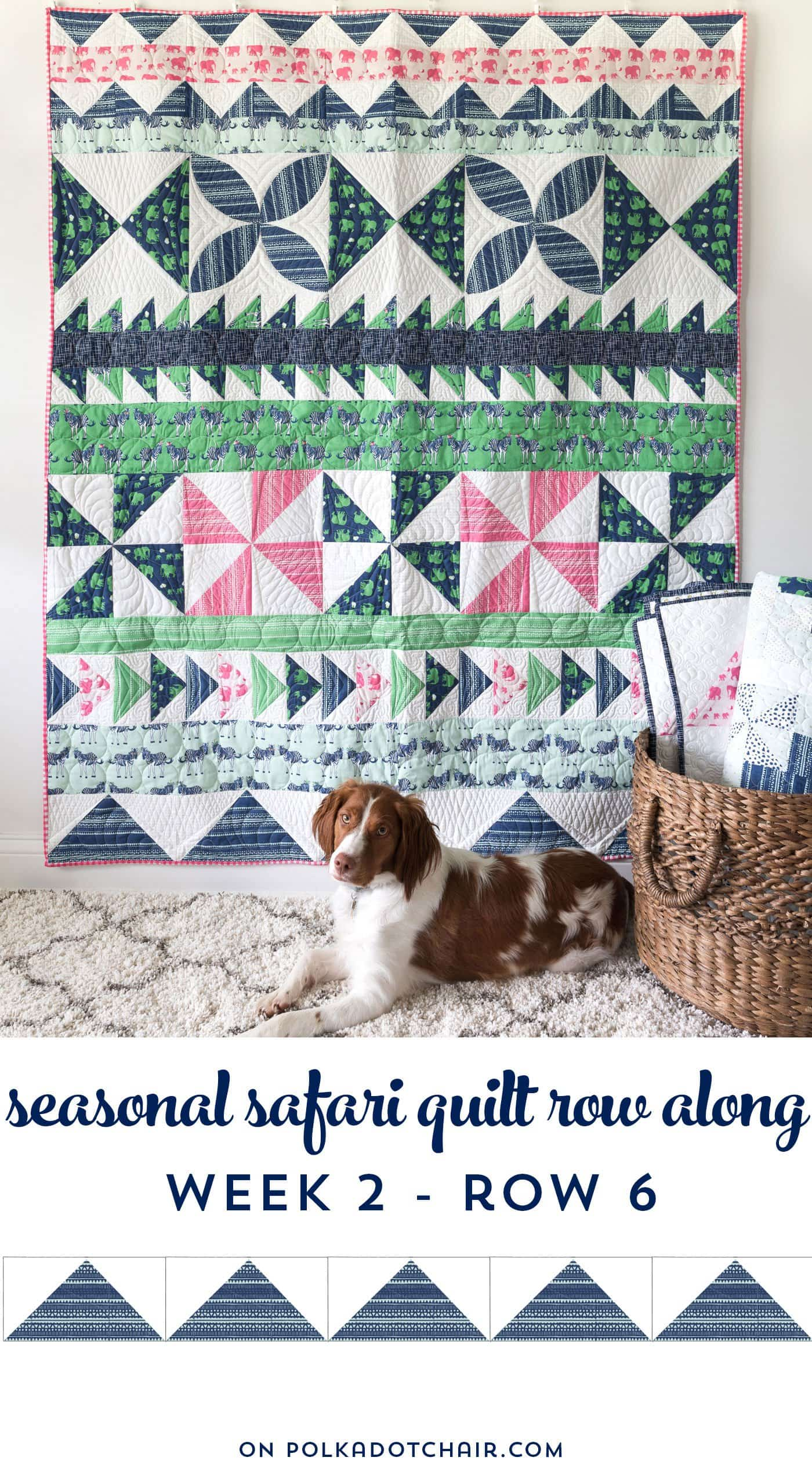 Seasonal Safari Row Along; How to Make Flying Geese Blocks; Row 6