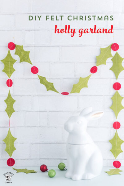 How to Make a Simple Holly Felt Christmas Garland; a Cricut Project
