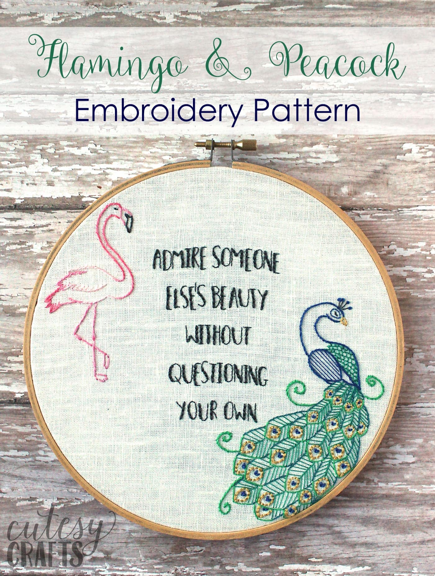 "Flamingo and Peacock Free Embroidery Pattern - Quote embroidery ""Admire Someone else's beauty without questioning your own"" #embroiderypattern #freeembroiderypattern #flamingo #peacock #embroiderypatternquote"
