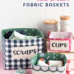 Fabric Basket Sewing Pattern for the Cricut Maker