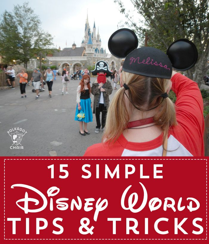 0ea8a088f990 15 Simple Disney World Tips and Tricks - The Polka Dot Chair