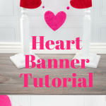 How to make a heart banner - a cute Valentine's Day craft idea. Use this heart banner tutorial to make some easy diy Valentine's decorations #ValentinesCrafts #DIYValentines #ValentinesDay #HeartBanner #BannerTutorial