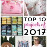 Top 10 Sewing Projects of 2017