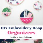 DIY Sewing Room Embroidery Hoop Hanging Wall Organizers