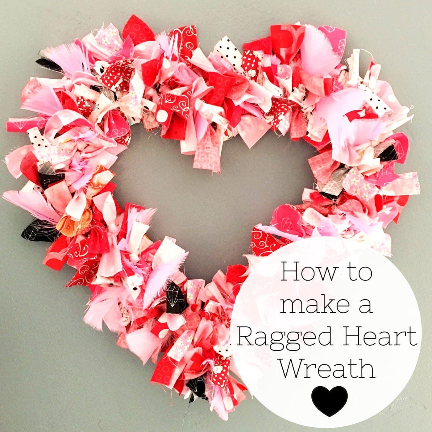 Heart Fabric Rag Wreath Tutorial The