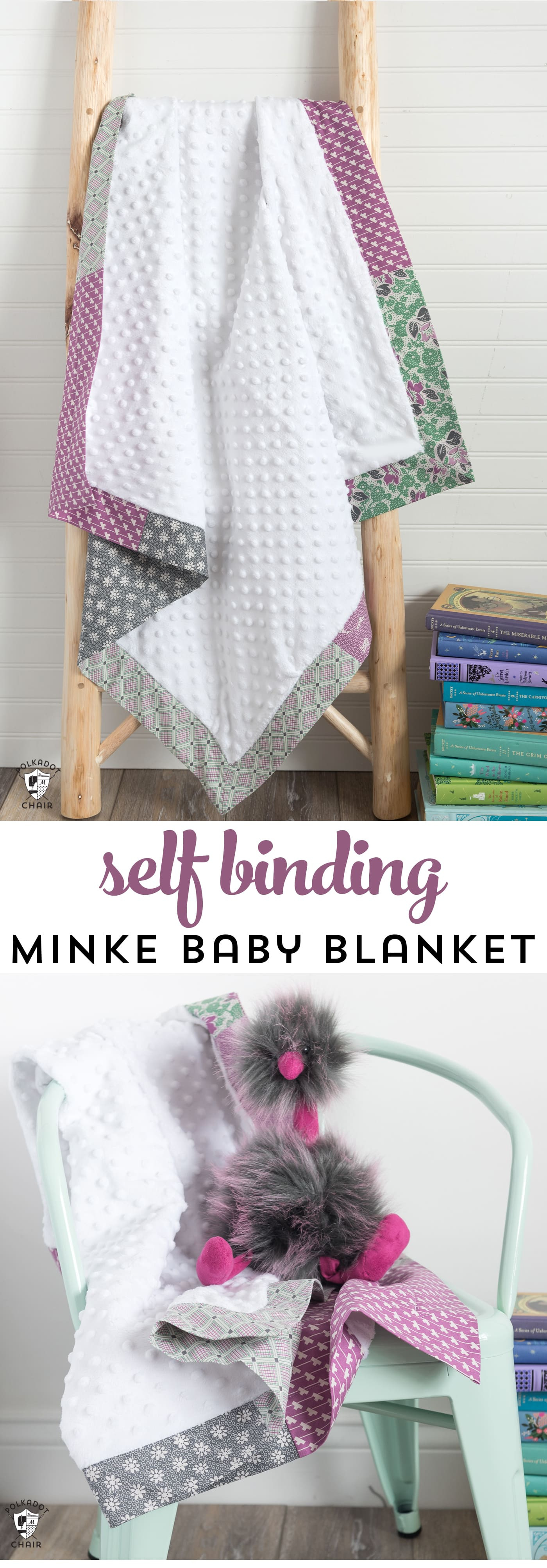Self Binding Minke Baby Blanket Tutorial - The Polka Dot Chair