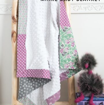 Self Binding Minke Baby Blanket Tutorial