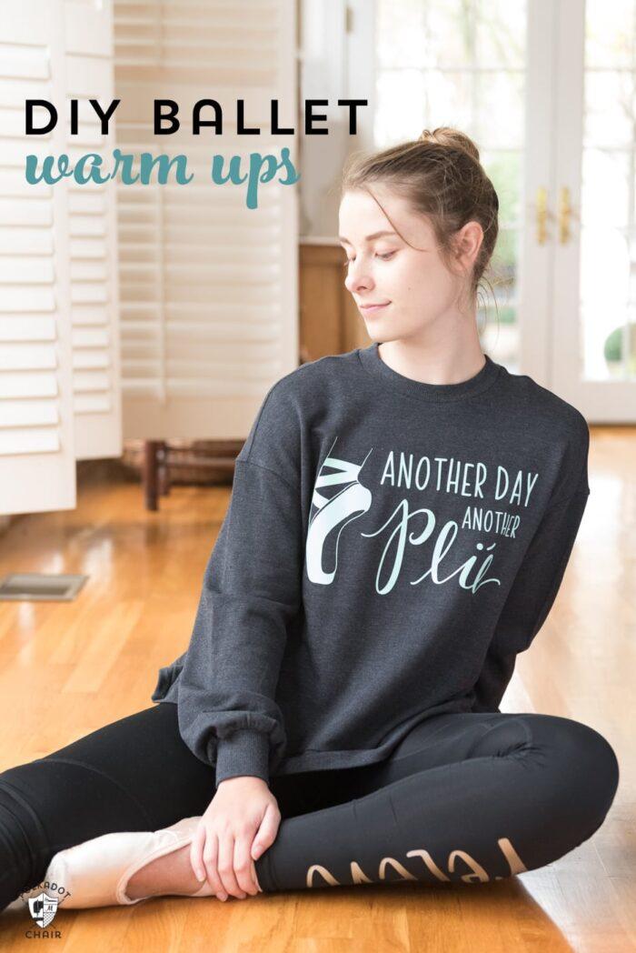 Ballet sweatshirt made with a Cricut machine on dancer