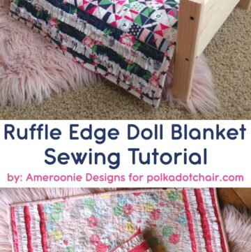 Ruffle Edge Doll Quilt Tutorial