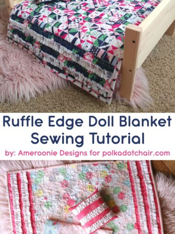 Ruffle Edge Doll Quilt tutorial - learn how to sew a simple doll blanket or quilt #dollquilt #quilting #quilttutorial #dollblanket #DIY #sewingtutorials