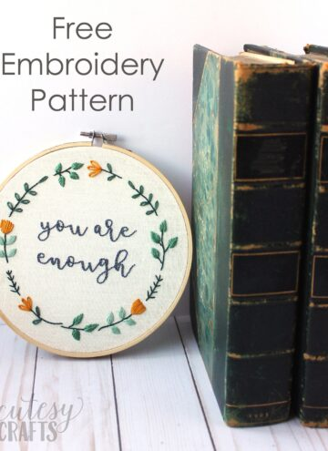 """Free Hand Embroidery Pattern for an inspirational quote embroidery hoop - """"you are enough"""" - #embroidery #handEmbroidery #embroiderystitches #embroiderypattern"""
