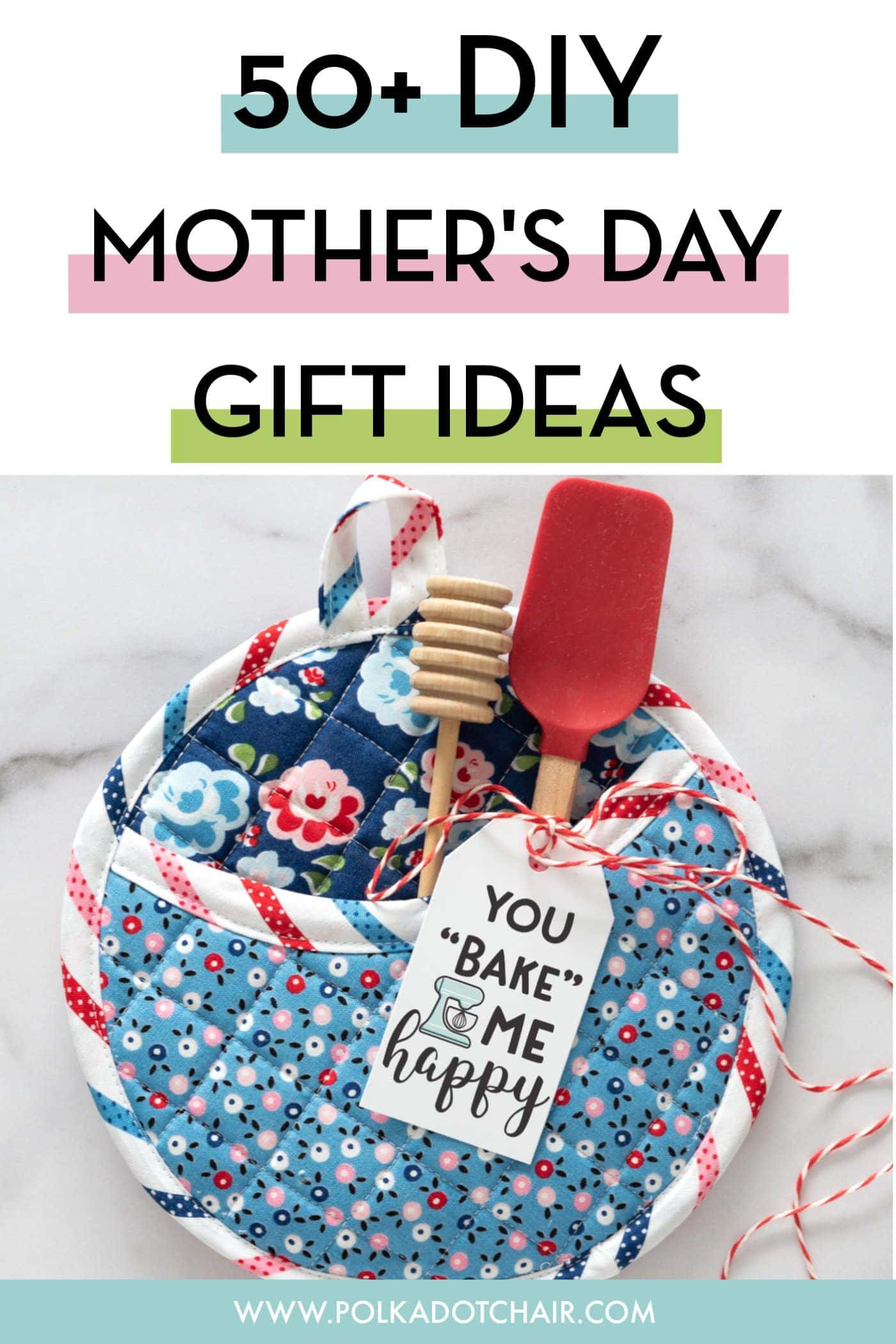 50 Diy Mother S Day Gift Ideas Projects The Polka Dot Chair