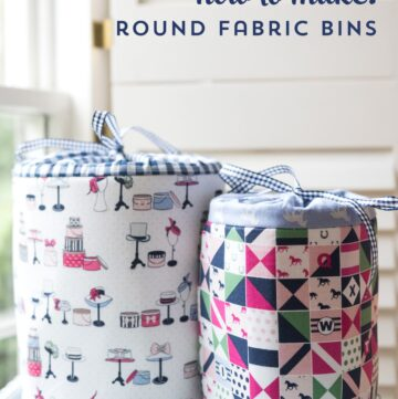 Sewing Pattern Spotlight; Fabric Storage Bins