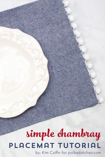 How to Sew Simple Farmhouse Style Chambray Placemats