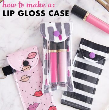 How to Make A Lip Gloss Pouch