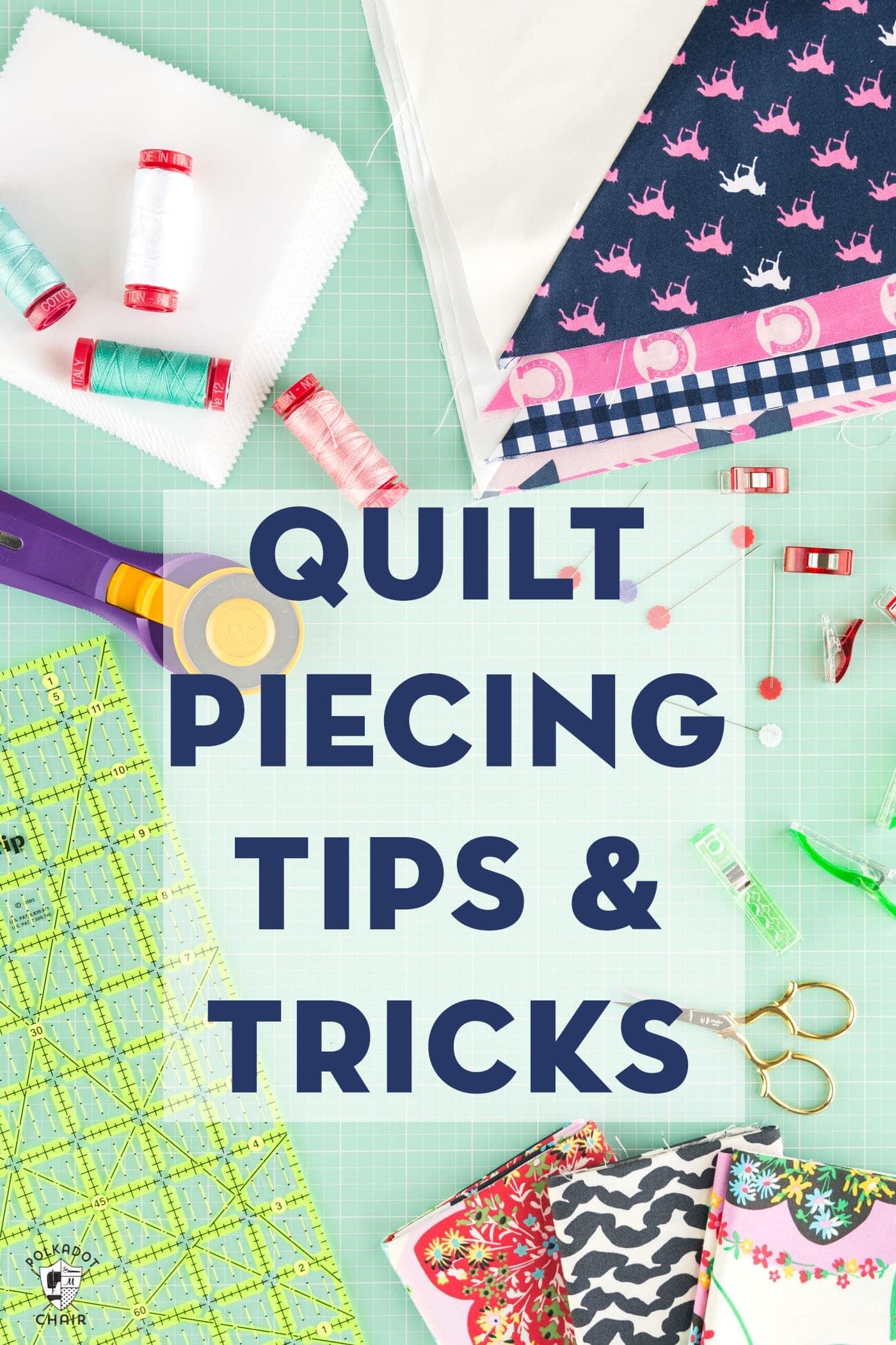 quilt piecing tips