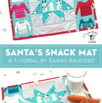 Santa's Snack Mat – a Christmas Mini Quilt Tutorial