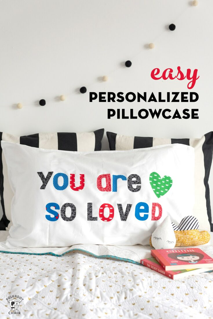 Simple DIY Personalized Pillowcase; a Cricut Maker Project
