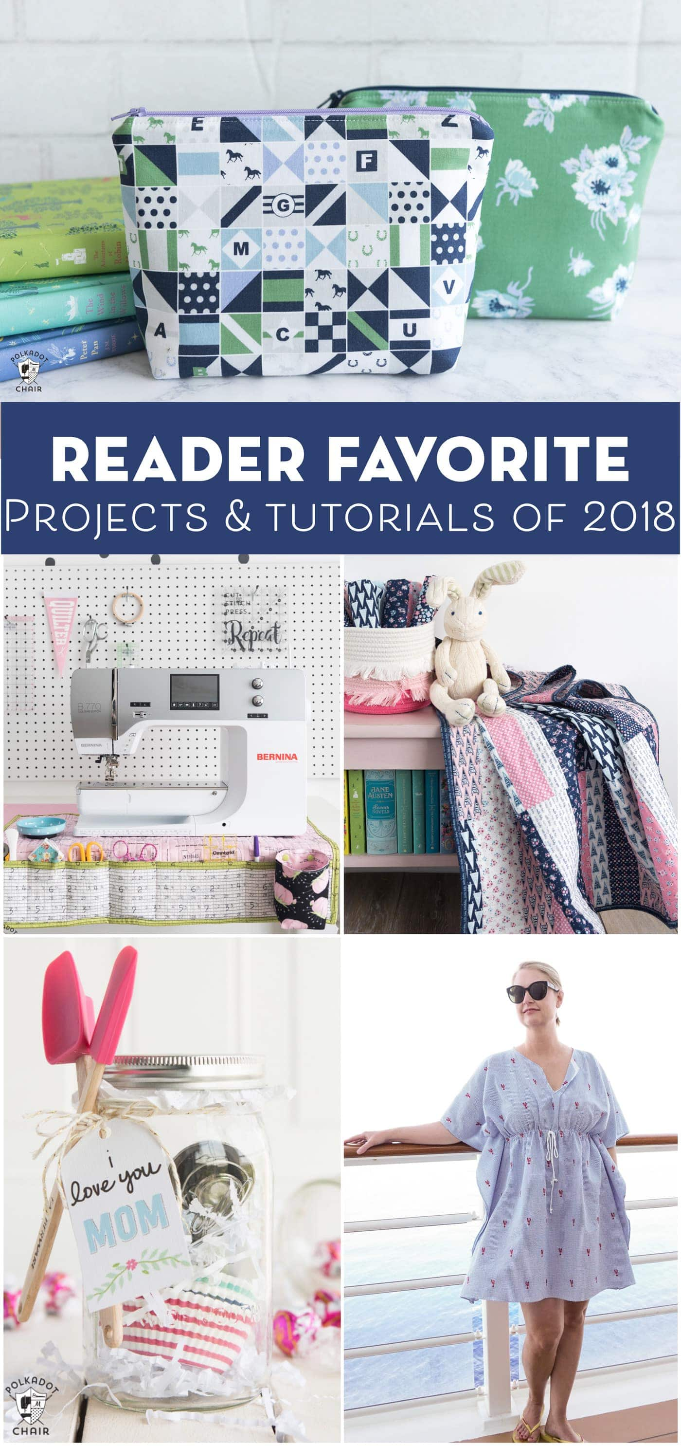 The most popular sewing, quilting and DIY projects of 2018. So many cute ideas for things to make #sewingprojects #quiltprojects
