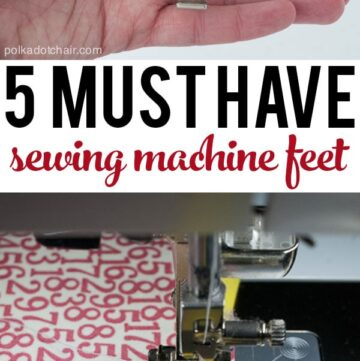 5 Must Have Sewing Machine Feet