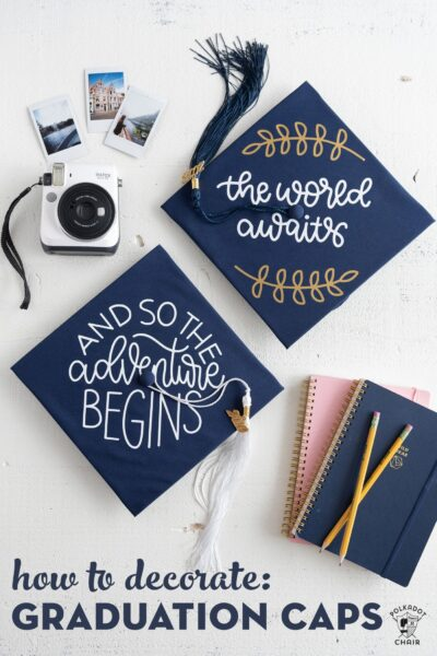 DIY Graduation Cap Decorating Ideas using Cricut Iron-On