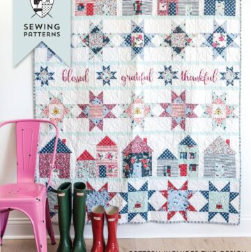 Let's Stay Home Quilt Pattern & Quilt Along