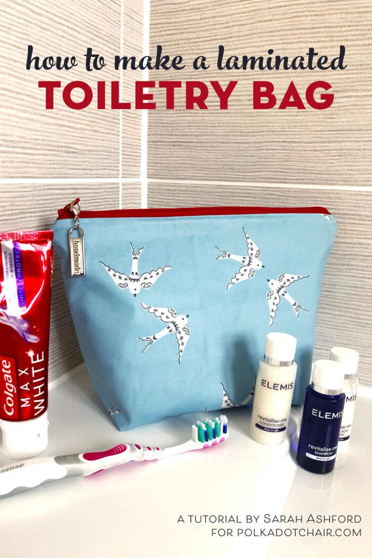 Make a Laminated Toiletry Bag