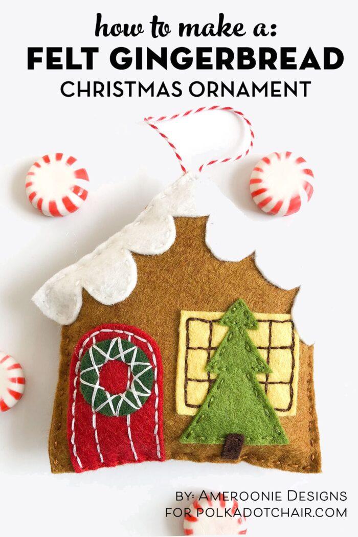 gingerbread house ornament template  DIY Felt Gingerbread House Christmas Ornaments| Polka Dot Chair