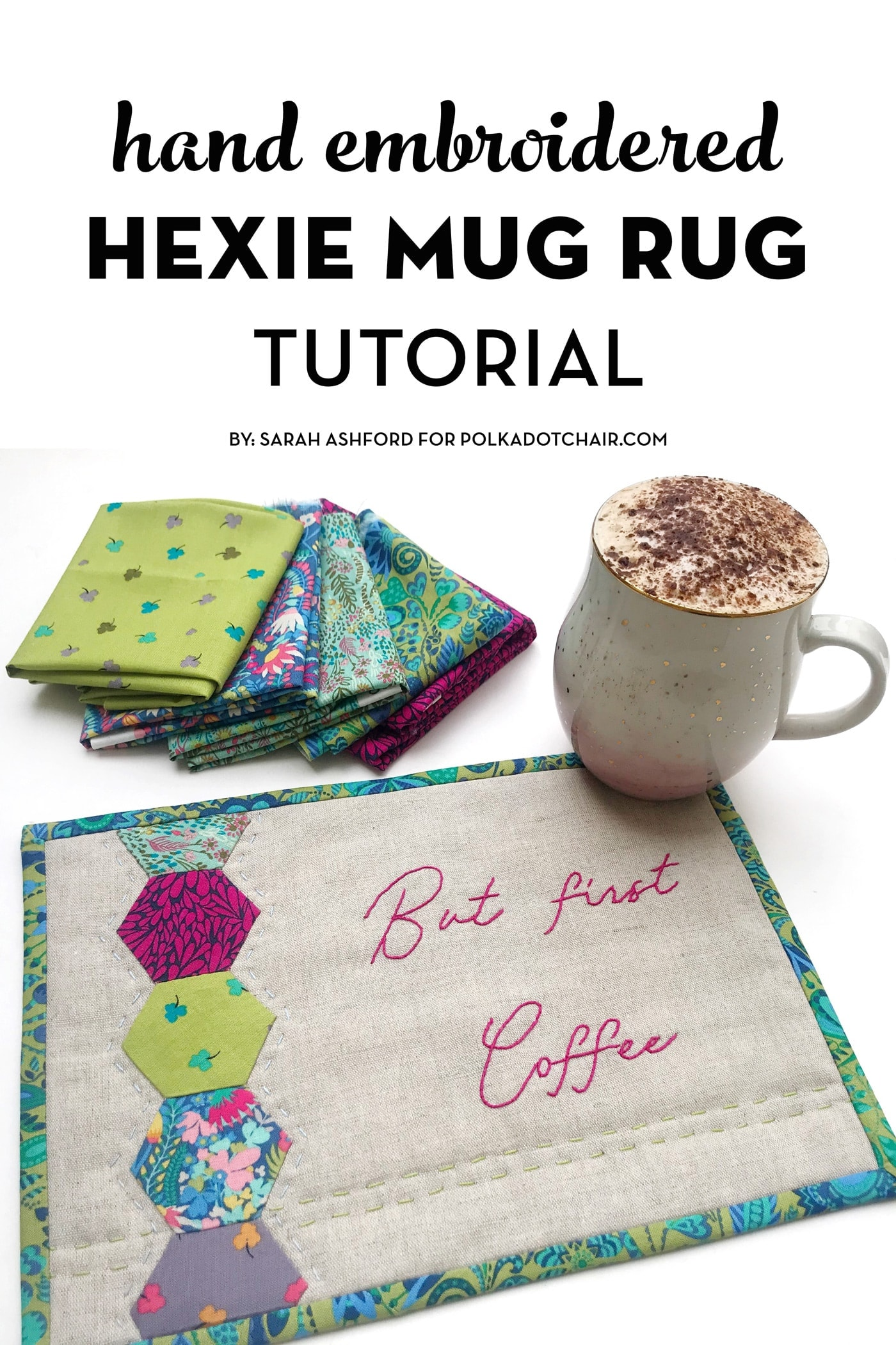 Embroidered Hexie Mug Rug Pattern The Polka Dot Chair