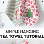 Two tea towels hanging on a peg rack with text over photo