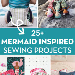 collage image of mermaid sewing project with text